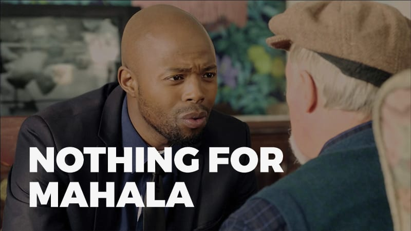 Nothing For Mahala 800 450